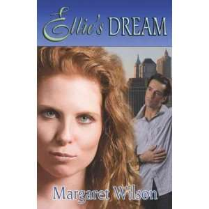 Ellies Dream[ ELLIES DREAM ] by Wilson, Margaret (Author