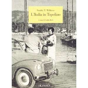 LItalia in Topolino (9788885982123): Stanley T. Williams: Books