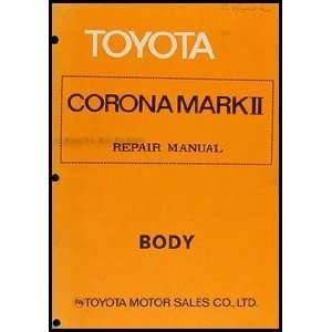 Toyota Mark II Body Repair Shop Manual Original No. 98079: Toyota