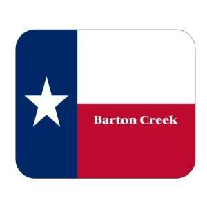 US State Flag   Barton Creek, Texas (TX) Mouse Pad
