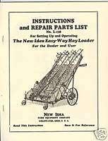 New Idea Easy Way Hay Loader Operator Manual w/ Parts List L 138
