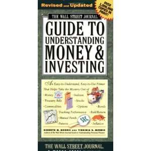 The Wall Street Journal Guide to Understanding Money and