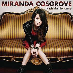 High Maintenance (CD/DVD), Miranda Cosgrove: Pop