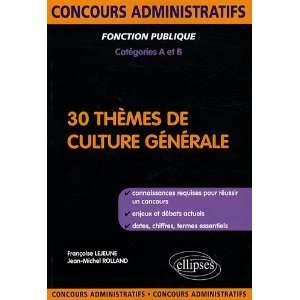 30 Themes de Culture Generale (9782729843458) Françoise