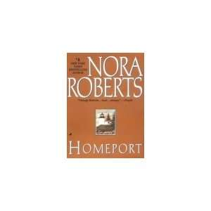 Homeport (9780515124897) Nora Roberts Books