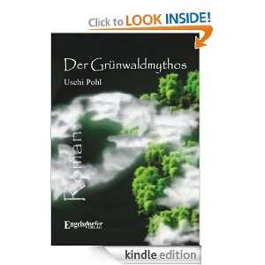 Der Grünwaldmythos (German Edition): Uschi Pohl:  Kindle