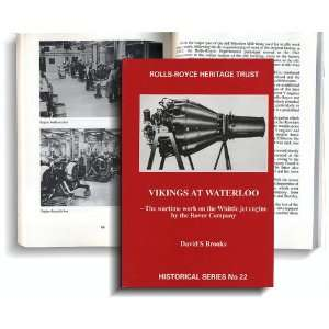 Vikings at Waterloo Wartime Work on the Whittle Jet Engine by the