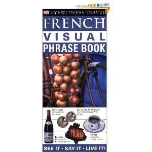 French Visual Phrase Book (Eyewitness Visual