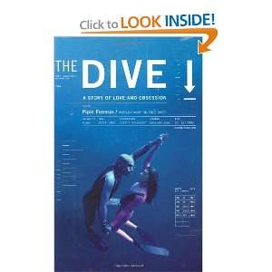 The Dive: A Story of Love and Obsession (9780060564162