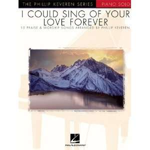 I Could Sing of Your Love Forever   Piano Solo Musical