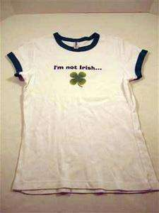 Not Irish But Kiss Me Anyway Womens T Shirt Medium St Patricks Day