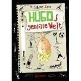 Hugo, Band 1 Hugos geniale Welt von Sabine Zett (Gebundene Ausgabe