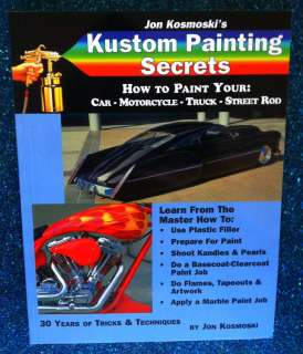 Kosmoski Kustom Painting Secrets Custom Car Motorcycle House of Kolor
