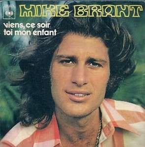 Mike Brant - Viens Ce Soir / Toi Mon Enfant