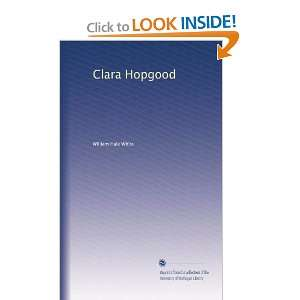 Clara Hopgood William Hale White Books