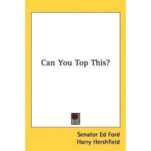 ): Senator Ed Ford, Harry Hershfield, Joe Laurie Jr.: Books