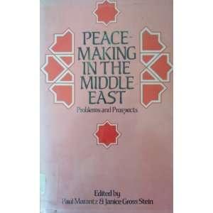 Middle East (9780389205432): Paul Marantz, Janet Gross Stein: Books
