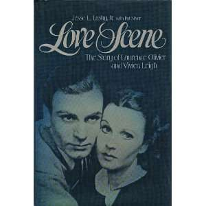 Love Scene The Story of laurence olivier and Vivien Leigh Books