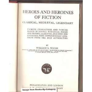 Fiction Classical, Mediaeval, Legendary William Shepard Walsh Books