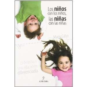 Niños Con Los Niños, Las Niñas Con Las Niñas, Los