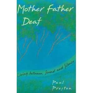 Mother Father Deaf Living Between Sound and Silence