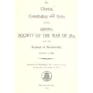 The Charter, Constitution And Rules Of The General Society
