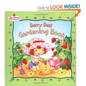 Berry Best Gardening Book (Strawberry Shortcake