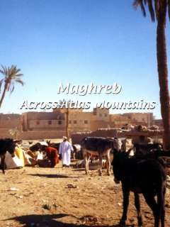 Maghreb Maghreb Across Atlas Mountains Flying Monk Films