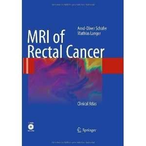 MRI of Rectal Cancer Clinical Atlas [Hardcover] Arnd