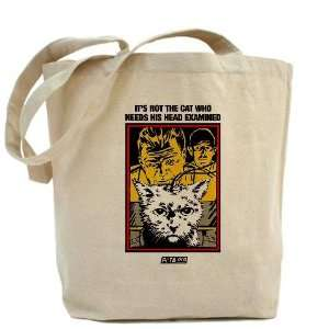 Its Not the Cat Animals Tote Bag by  Beauty