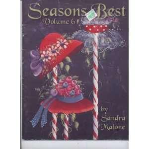 Seasons Best Volume 6 Decorative Tole Painting: Sandra Malone: Books