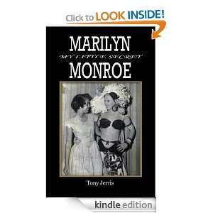 Marilyn Monroe My Little Secret Tony Jerris  Kindle