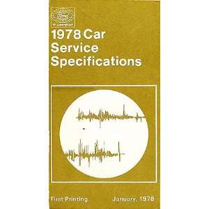 1978 Ford Car and Mercury Service Specifications Manual