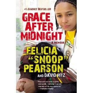 Grace After Midnight A Memoir by Felicia Pearson and David Ritz (Nov