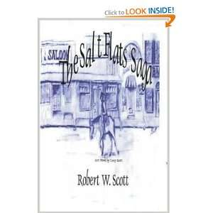 Salt Flats Saga (9781411614482) Robert Scott Books