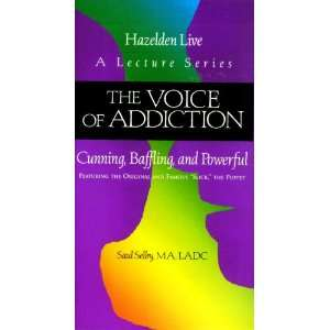 The Voice of Addiction: Cunning, Baffling, and Powerful (Hazelden Live