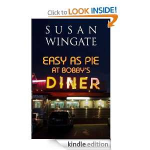 Easy As Pie at Bobbys Diner: Susan Wingate, Alexandra Pezone: