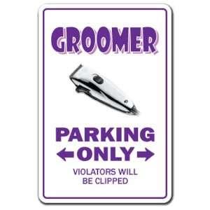 GROOMER ~Novelty Sign~ parking signs pet dog cat gift