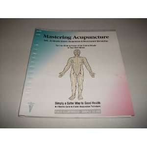 Mastering Acupuncture: Safe, No Needle Electro acupuncture