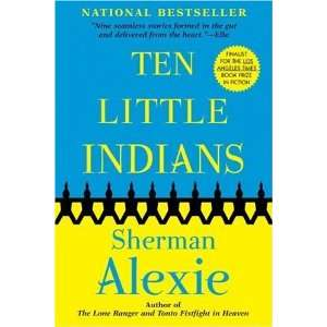Ten Little Indians [Paperback] Sherman Alexie Books