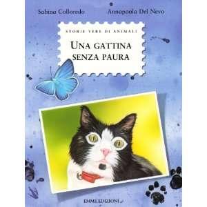 Una gattina senza paura (9788860797254): Sabina Colloredo
