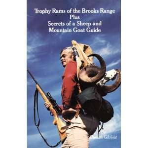 Trophy Rams of the Brooks Range, plus secrets of a sheep and mountain
