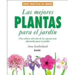 Las mejores plantas para el jardin: Una valiosa seleccion de las