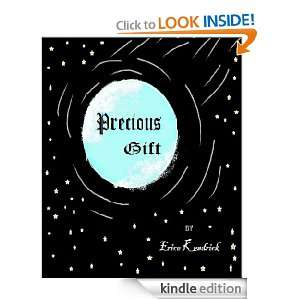 Precious Gift: Erica Kendrick:  Kindle Store