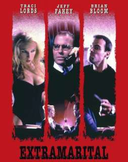 Extramarital: Traci Lords, Jeff Fahey, Brian Bloom, Mar??a