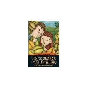 FIN DE SEMANA EN EL PARAISO 3 (Spanish Edition