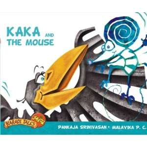Kaka and the Mouse (9788181902399): Pankaja Srinivasan