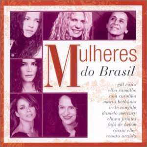 Mulheres Do Brasil: Various Artists: Music
