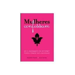 Mulheres Confessam (9788599170472): Sonsóles Fuentes
