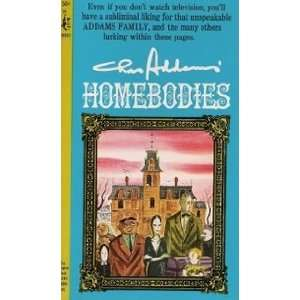 Homebodies (A Pocket Cardinal edition): Charles Addams